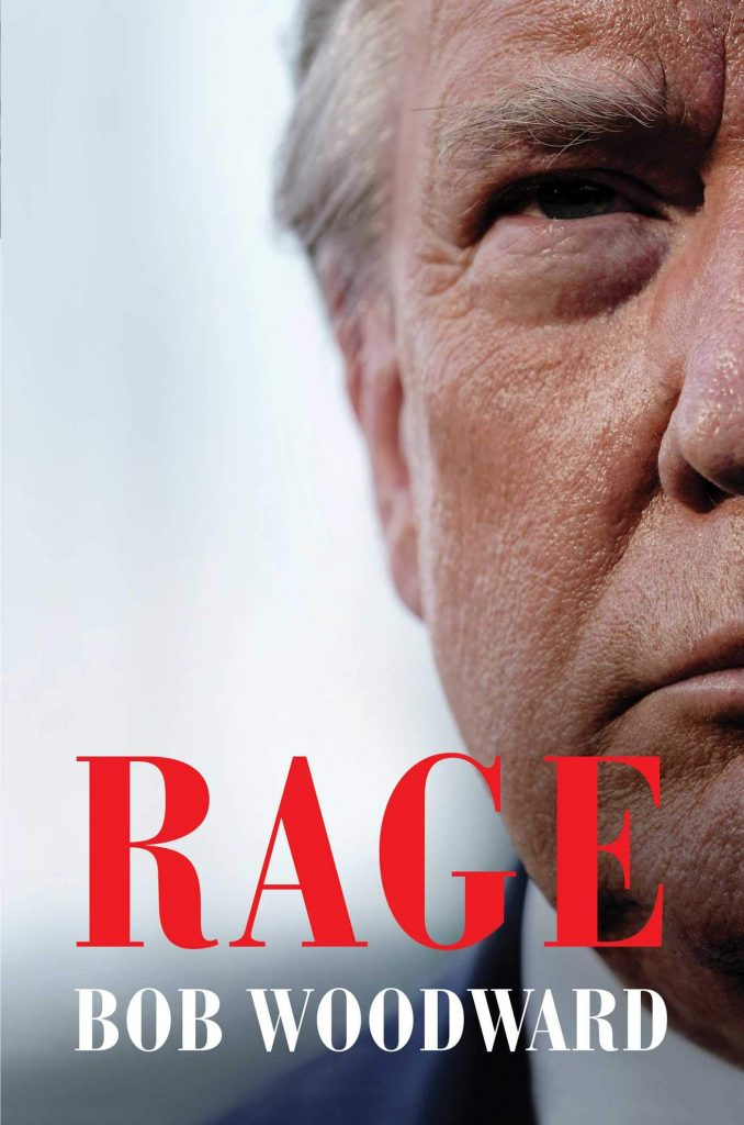 Rage By The American Journalist Bob Woodward Deals With The Presidency Of Donald Trump.
